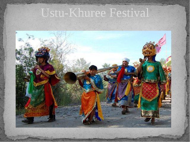Ustu-Khuree Festival