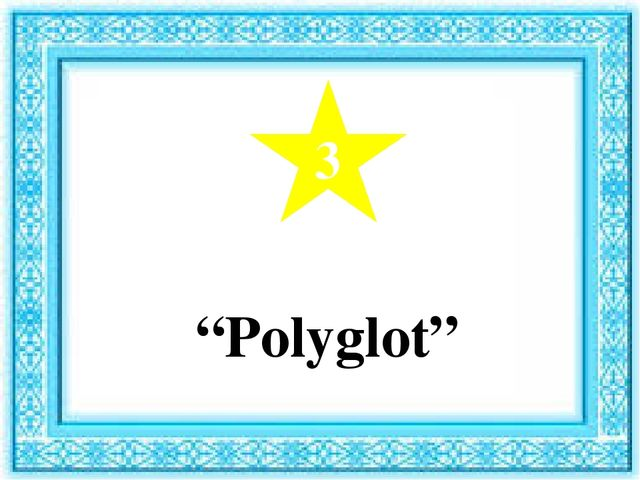 "3 ""Polyglot"""
