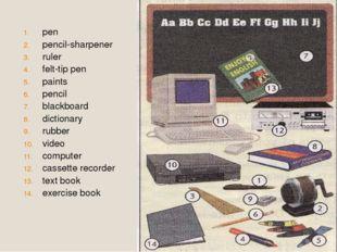 pen pencil-sharpener ruler felt-tip pen paints pencil blackboard dictionary