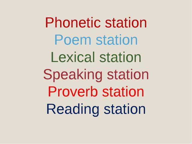 Phonetic station Poem station Lexical station Speaking station Proverb statio...