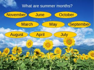 What are summer months?