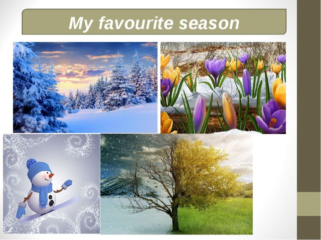 My favourite season