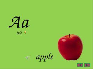 Aa apple [ei]