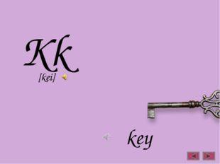 Kk key [kei]