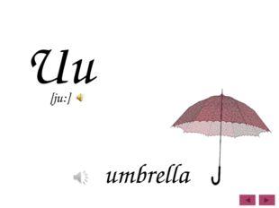 Uu umbrella [ju:]