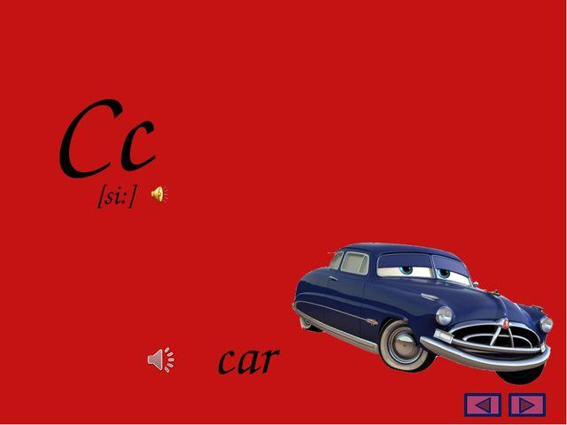 Cc car [si:]