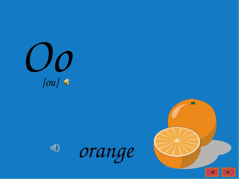 Oo orange [ou]