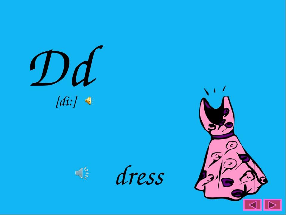 Dd dress [di:]