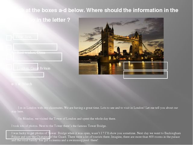 Look at the boxes a-d below. Where should the information in the boxes go in...