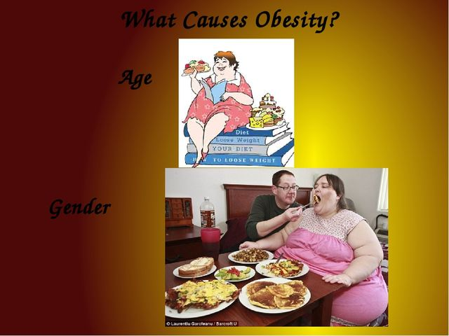 What Causes Obesity? Age Gender