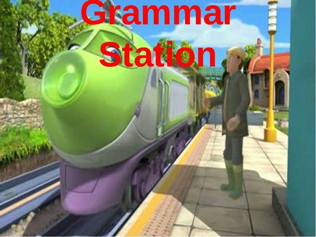 Grammar Station