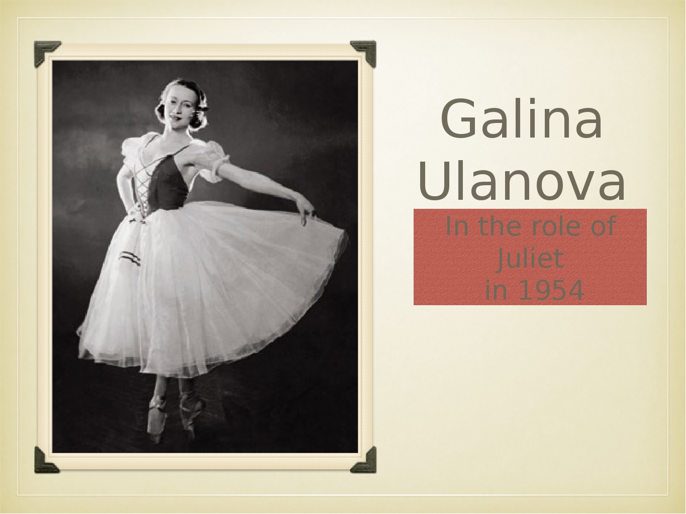 Galina Ulanova In the role of Juliet in 1954