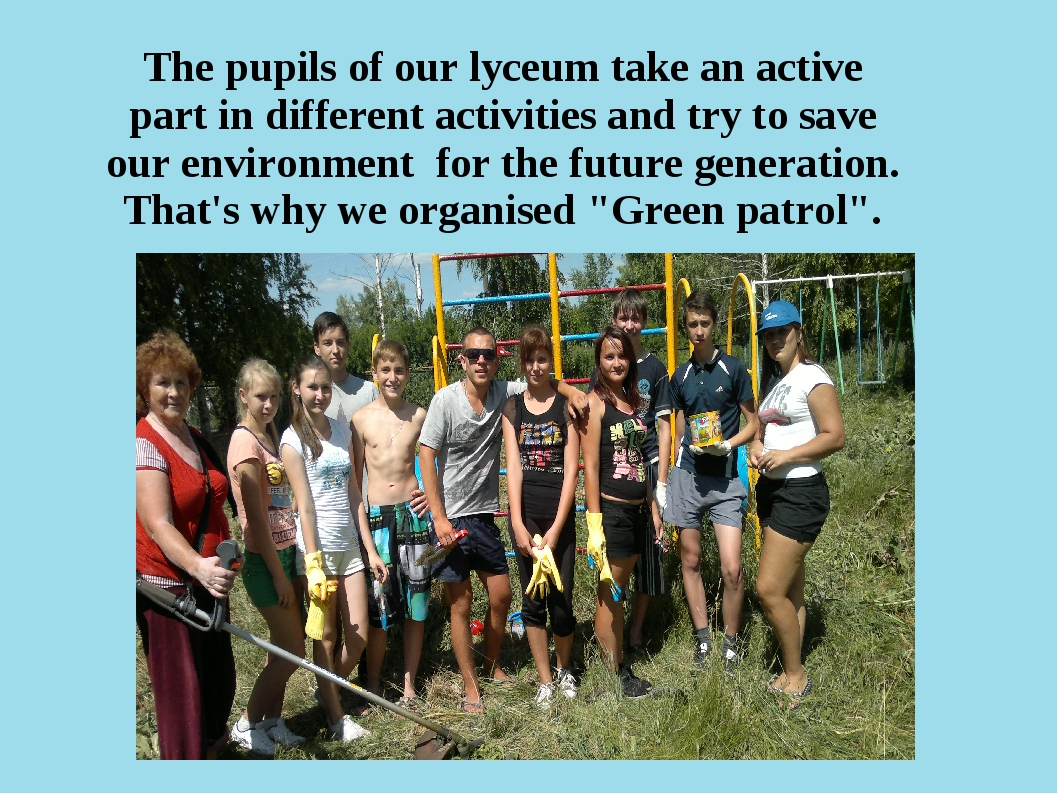 The pupils of our lyceum take an active part in different activities and try...