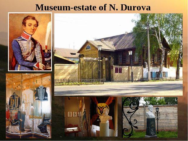 Museum-estate of N. Durova