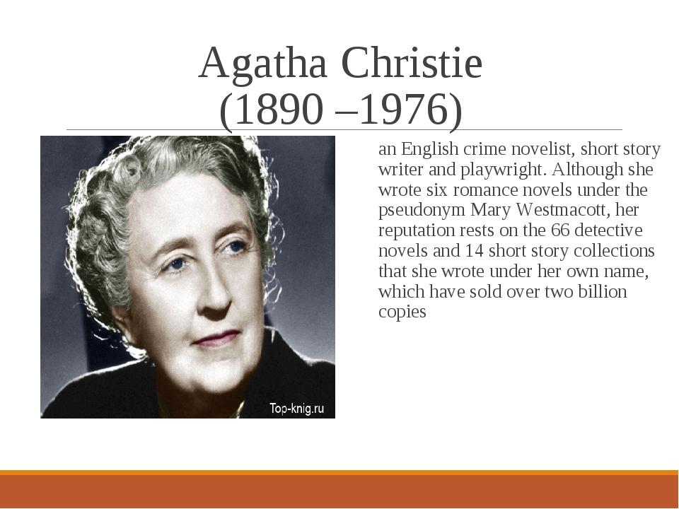 Agatha Christie (1890 –1976) an English crime novelist, short story writer an...