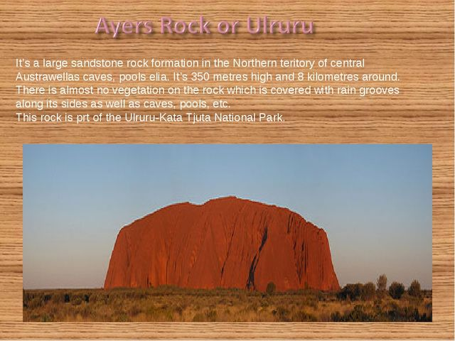 It's a large sandstone rock formation in the Northern teritory of central Au...