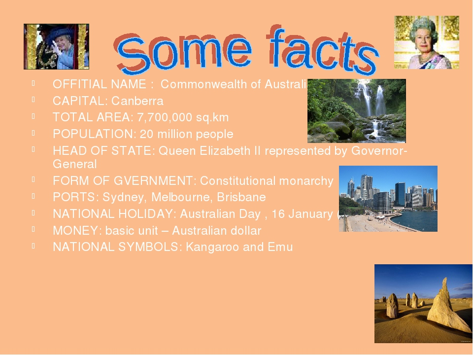 OFFITIAL NAME : Commonwealth of Australia CAPITAL: Canberra TOTAL AREA: 7,700...