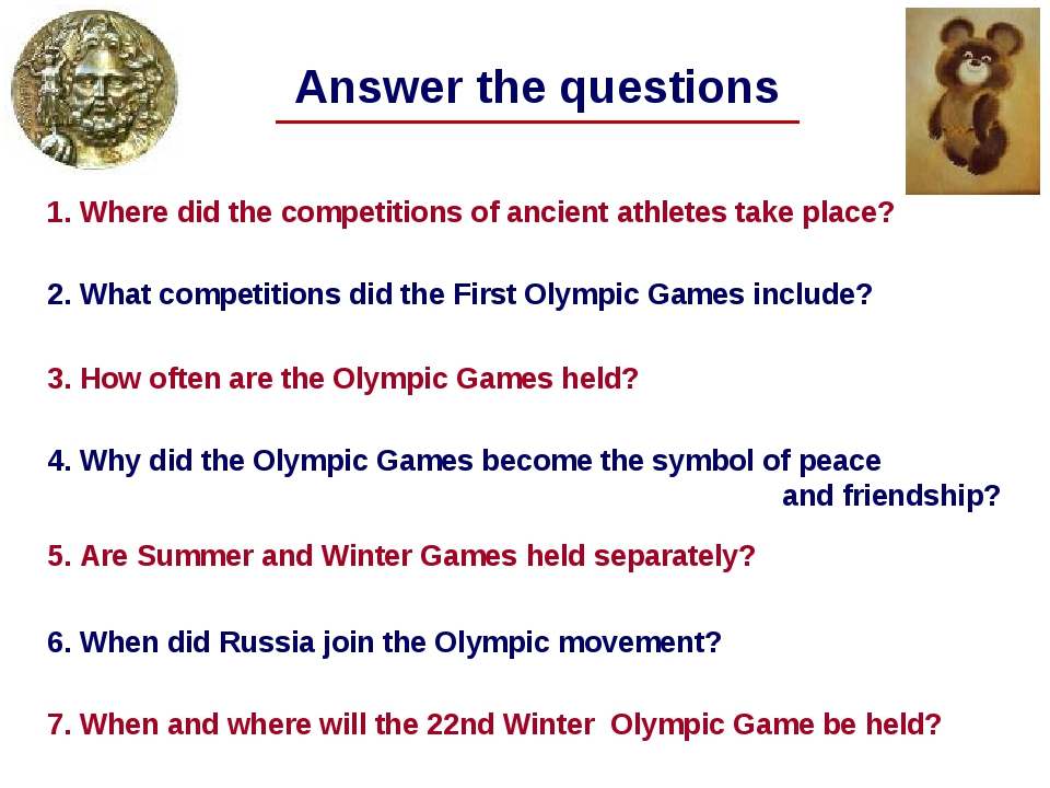 Answer the questions 1. Where did the competitions of ancient athletes take p...