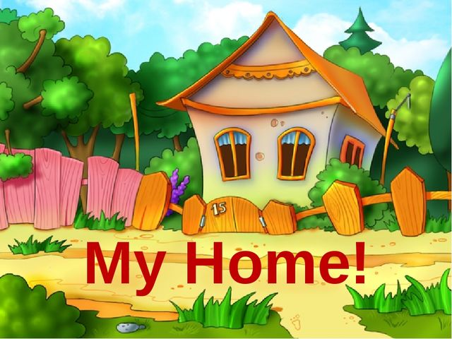 My Home!