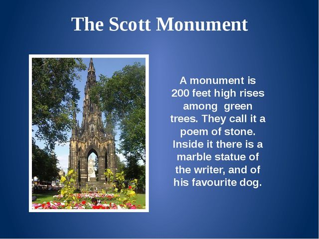 The Scott Monument A monument is 200 feet high rises among green trees. They...