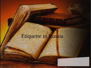Etiquette in Russia
