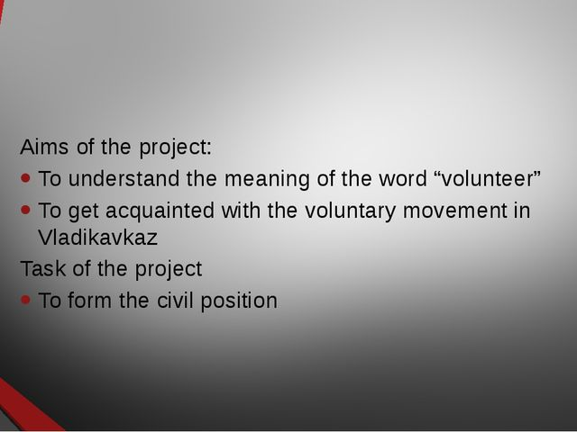 """Aims of the project: To understand the meaning of the word """"volunteer"""" To get..."""