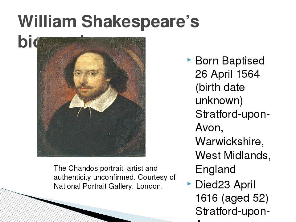 Born Baptised 26 April 1564 (birth date unknown) Stratford-upon-Avon,Warwicks...