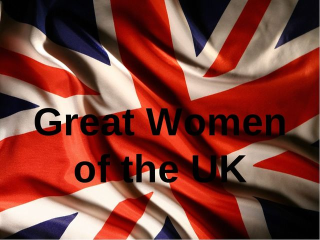 Great Women of the UK
