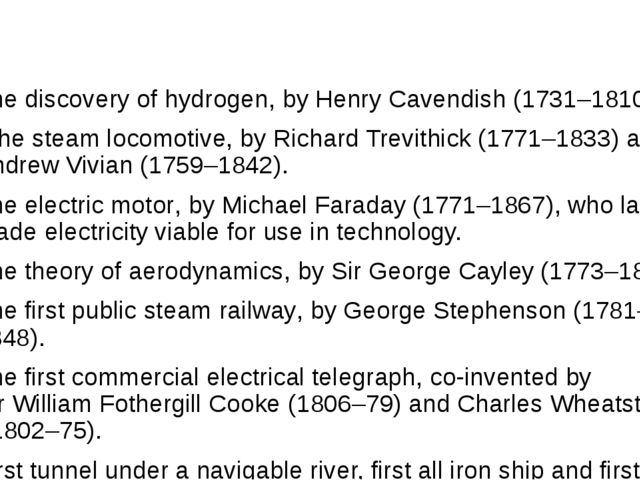 The discovery of hydrogen, by Henry Cavendish (1731–1810). The steam locomot...