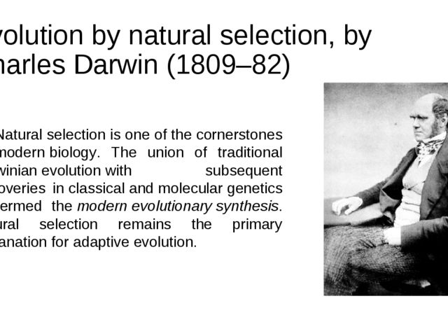 Evolution by natural selection, by Charles Darwin (1809–82) Natural selection...
