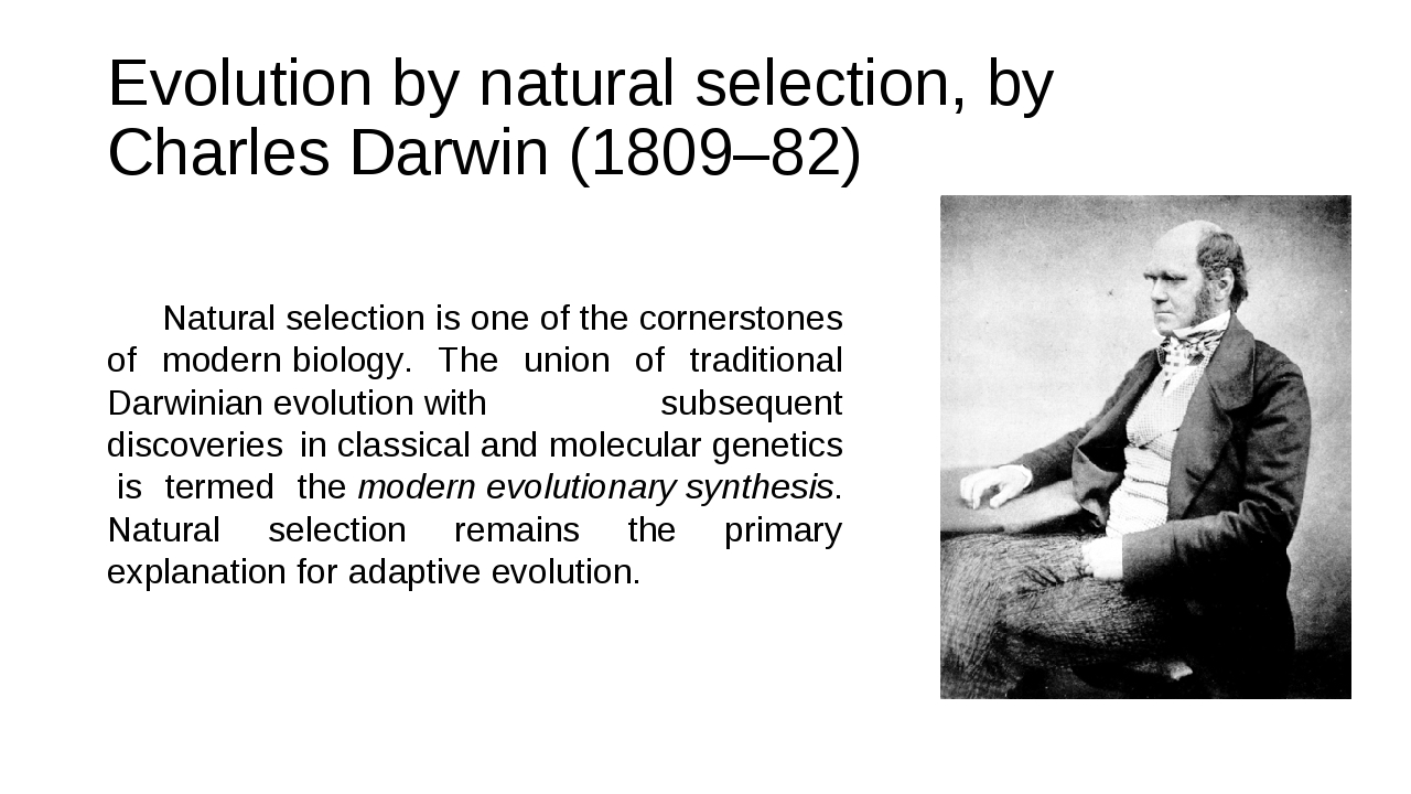 Evolution bynatural selection, byCharles Darwin(1809–82) Natural selection...