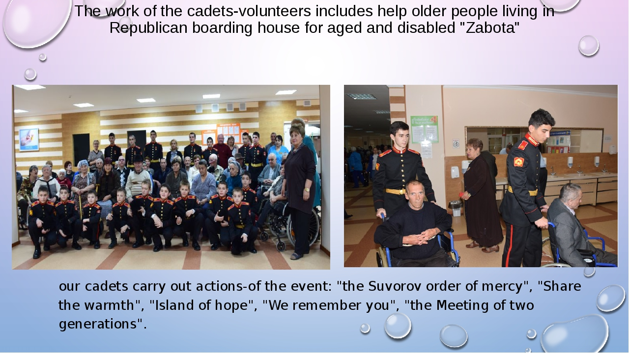 The work of the cadets-volunteers includes help older people living in Republ...