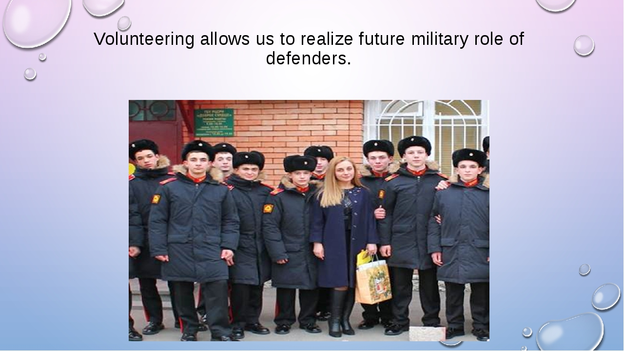 Volunteering allows us to realize future military role of defenders.
