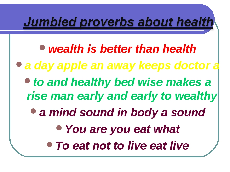 wealth is better than health a day apple an away keeps doctor a to and health...