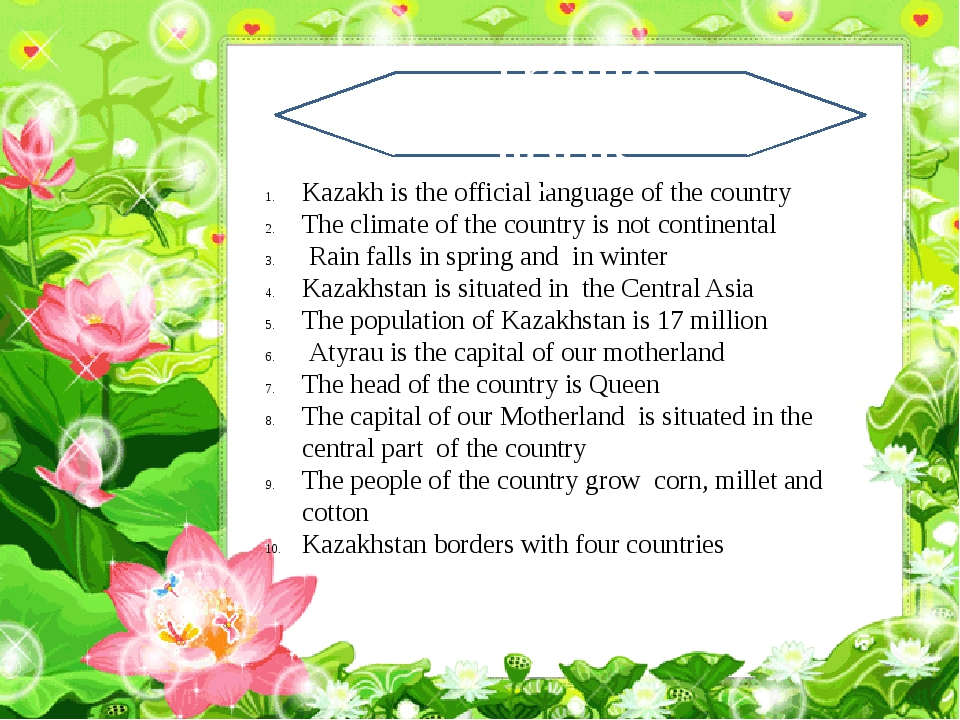 Kazakh is the official language of the country The climate of the country is...