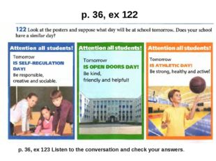 p. 36, ex 122 p. 36, ex 123 Listen to the conversation and check your answers.