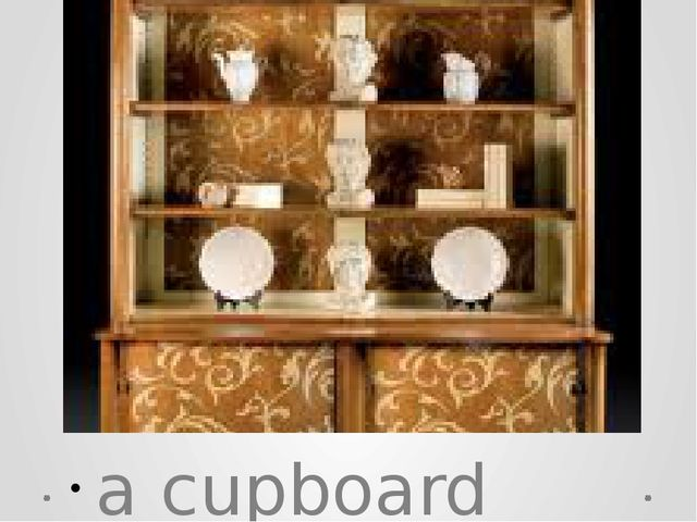 a cupboard