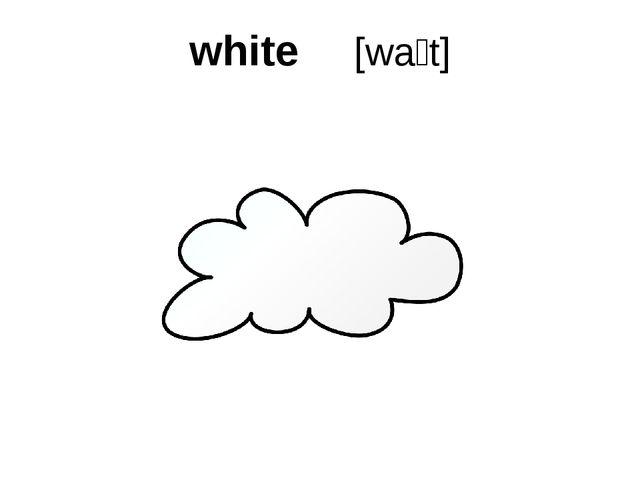 white [waɪt]