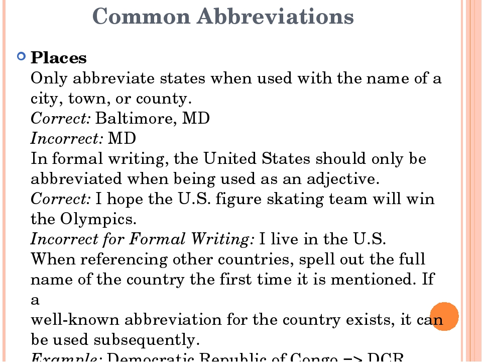 Common Abbreviations Places Only abbreviate states when used with the name of...