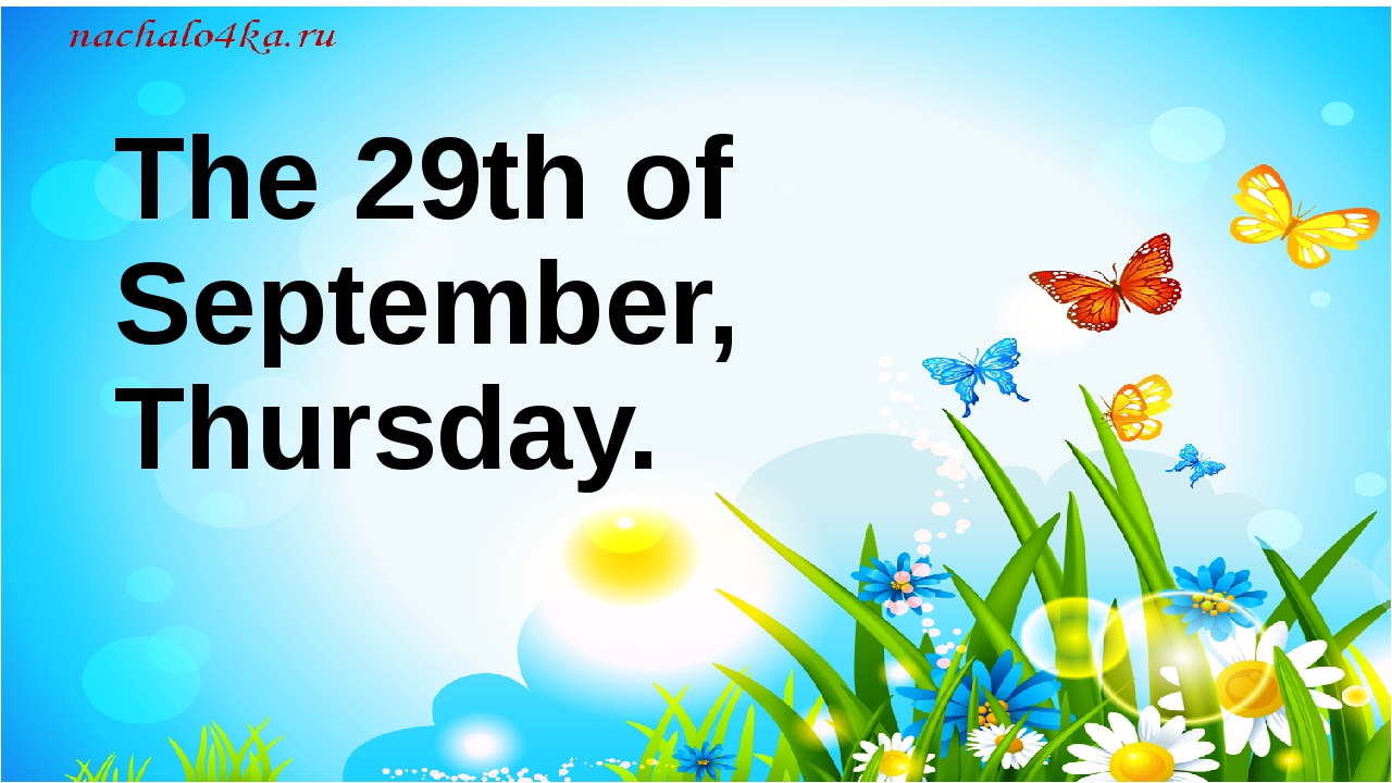 The 29th of September, Thursday.