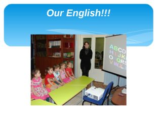 Our English!!!
