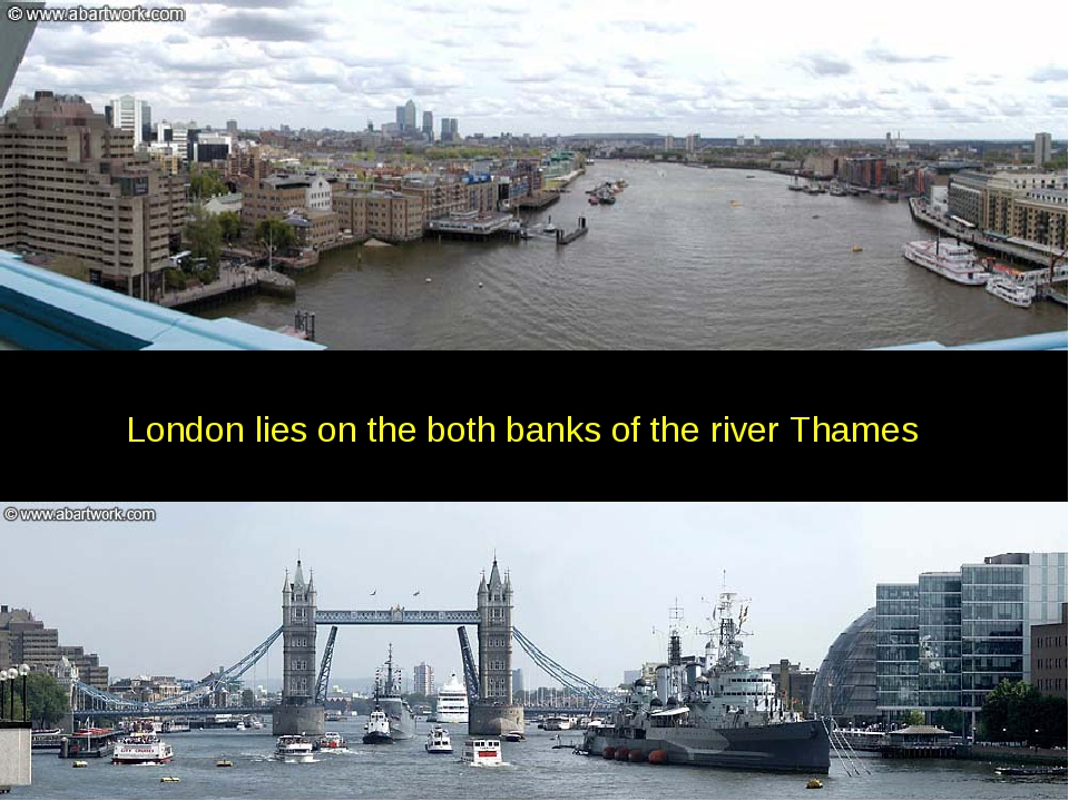 London lies on the both banks of the river Thames