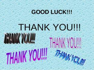 GOOD LUCK!!! THANK YOU!!!