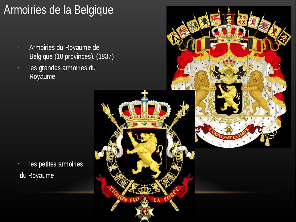 Armoiries de la Belgique Armoiries du Royaume de Belgique (10 provinces). (18...