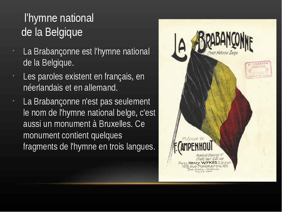 l'hymne national de la Belgique La Brabançonne est l'hymne national de la Be...