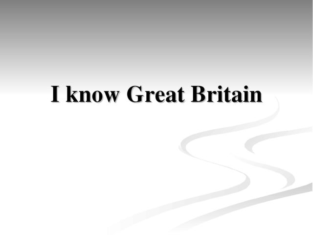 I know Great Britain