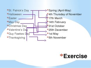 Exercise St. Patrick's Day Halloween Easter May Day Christmas Day Valentine's