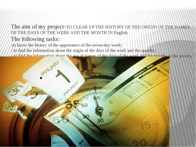 The aim of my project-TO CLEAR UP THE HISTORY OF THE ORIGIN OF THE NAMES OF T...