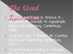 The Used Resources: Festivals and Food, G. Brecca, R. , Accorroni, M. Hornett
