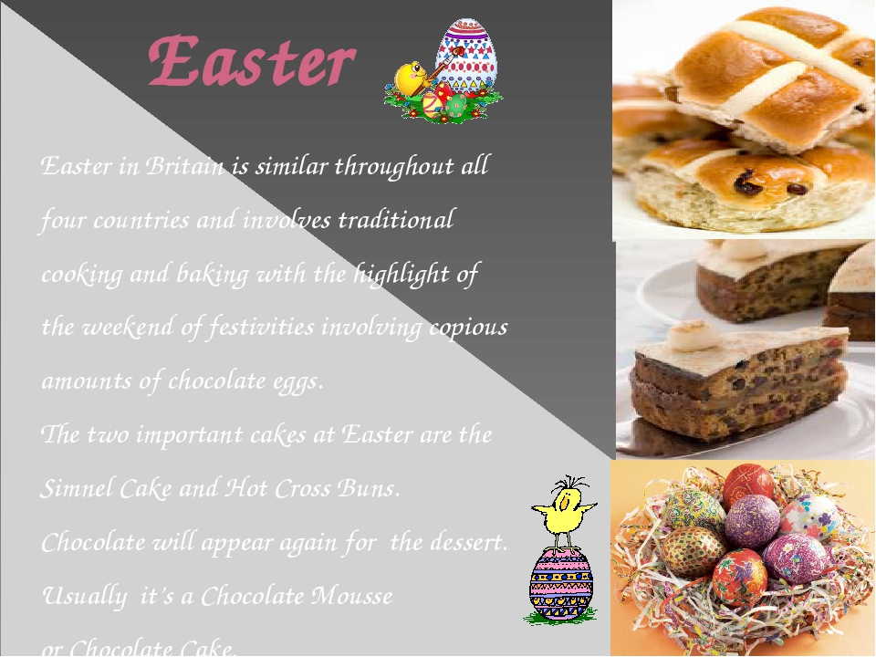 Easter Easter in Britain is similar throughout all four countries and involv...